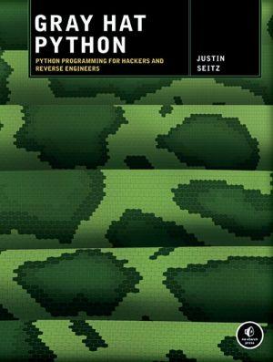 Gray Hat Python de  Justin Seitz