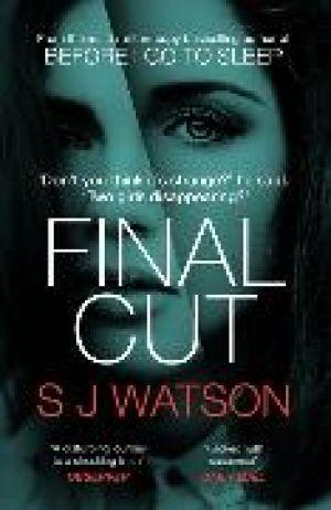 Final Cut de  S J Watson