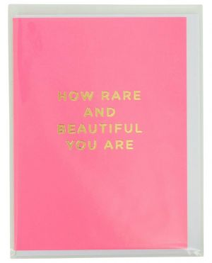 Carte How rare and beautiful you are avec enveloppe