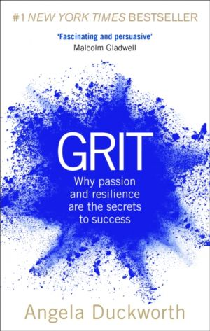 Grit - Why passion and resilience are the secrets to success de  Angela Duckworth