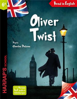 Oliver Twist : 6e de  Collectif