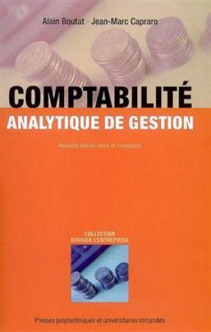 Comptabilité analytique de gestion de  Boutat Alain,  Jean-Marc, Capraro