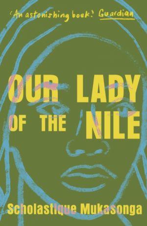 Our Lady of the Nile de  Scholastique Mukasonga