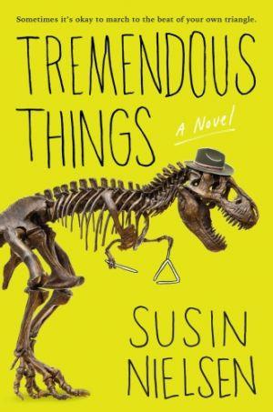 Tremendous Things de  Susin Nielsen