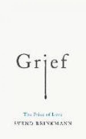 Grief de  Svend Brinkmann