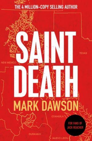 Saint Death de  Mark Dawson