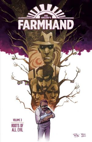 Farmhand Volume 3: Roots of All Evil de  Rob Guillory