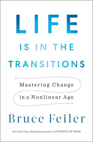 Life Is in the Transitions de  Bruce Feiler