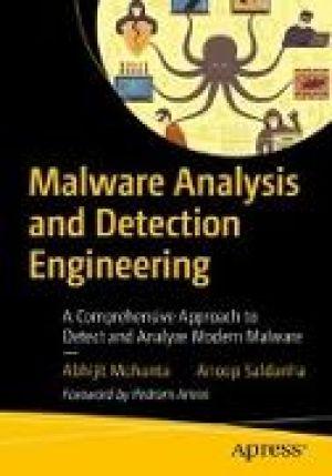 Malware Analysis and Detection Engineering de  Anoop Saldanha