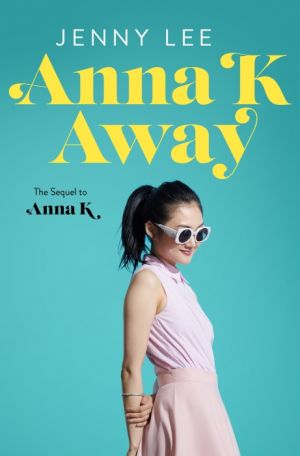 Anna K Away de  Jenny Lee