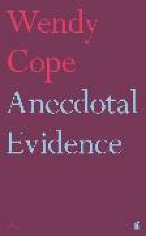 Anecdotal Evidence de  Wendy Cope