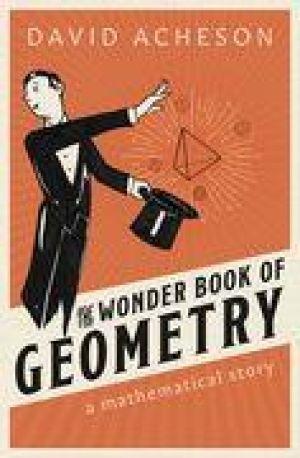 The Wonder Book of Geometry de  David Acheson