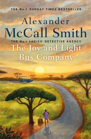The Joy and Light Bus Company de  Alexander McCall Smith