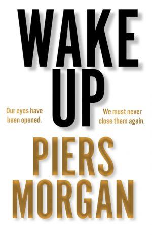 Wake Up de  Piers Morgan