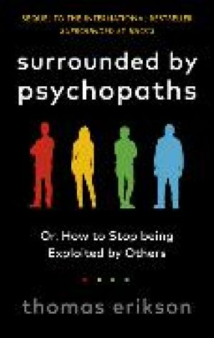 Surrounded by Psychopaths de  Thomas Erikson