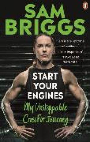 Start Your Engines de  Sam Briggs