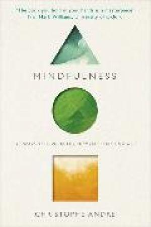 Mindfulness de  Christophe Andre
