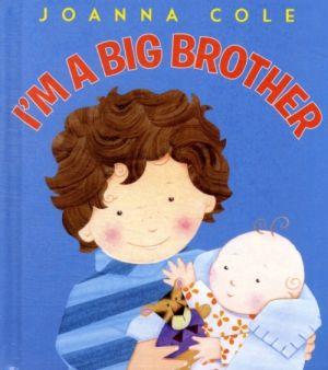 I'm a Big Brother de  Joanna Cole