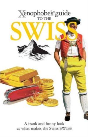 Xenophobe's Guide to the Swiss de  Paul Bilton