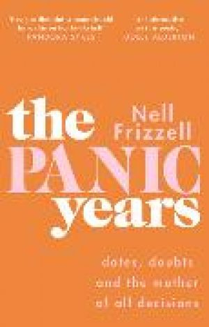 The Panic Years de  Nell Frizzell
