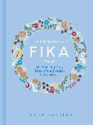The Little Book of Fika de  Lynda Balslev