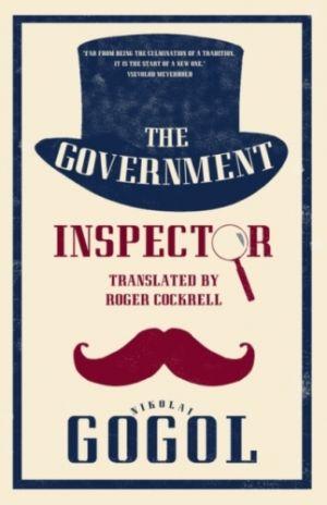 The Government Inspector: New Translation de  Nikolai Gogol