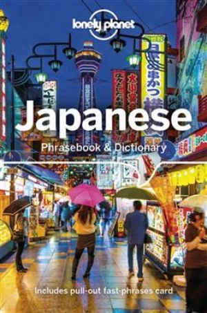 Lonely Planet Japanese Phrasebook & Dictionary - 9th Edition de  Yoshi Abe
