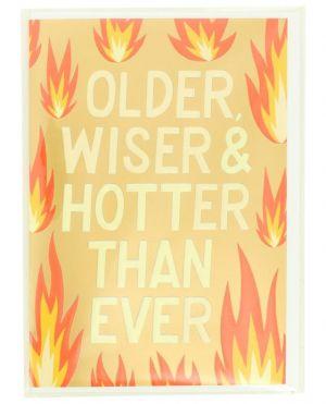 Carte postale Older, Wiser & Hotter Than Ever