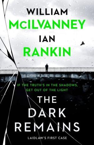 The Dark Remains de  Ian Rankin