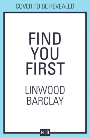 Find You First de  Linwood Barclay