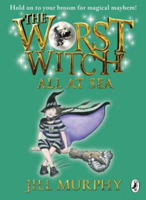 The Worst Witch All at Sea de  Jill Murphy