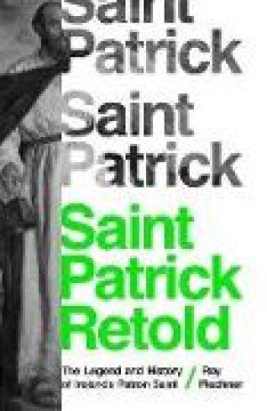 Saint Patrick Retold de  Roy Flechner