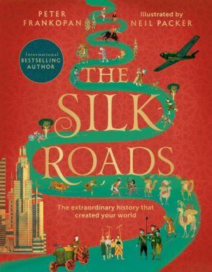 The Silk Roads de  Peter Frankopan