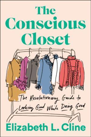 The Conscious Closet de  Elizabeth L. Cline