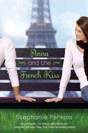 Anna and the French Kiss de  Stephanie Perkins