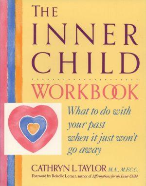 The Inner Child Workbook de  Cathryn L. Taylor