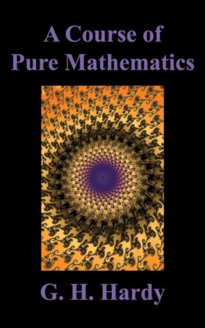 A Course of Pure Mathematics de  G. H. Hardy