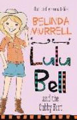 Lulu Bell and the Cubby Fort de  Belinda Murrell