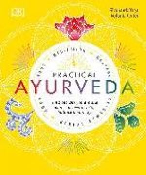 Practical Ayurveda de  Sivananda Yoga Vedanta Centre