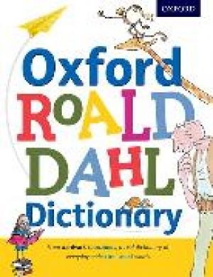 Oxford Roald Dahl Dictionary de  Oxford Dictionaries