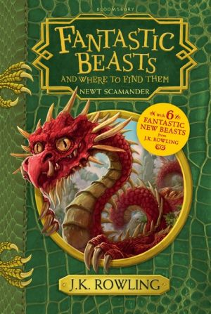 Fantastic Beasts and Where to Find Them de  J.K. Rowling