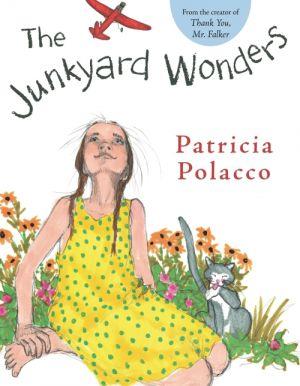 Junkyard Wonders de  Patricia Polacco