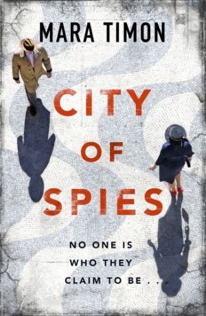 City of Spies de  Mara Timon