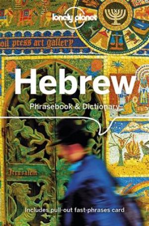 Lonely Planet Hebrew Phrasebook & Dictionary - 4th Edition de  Gordana & Ivan Ivetac