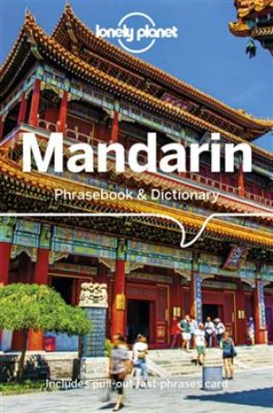 Lonely Planet Mandarin Phrasebook & Dictionary - 10th Edition de  Anthony Garnaut