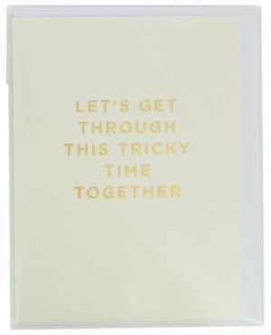Carte Let's get through this tricky time together avec enveloppe
