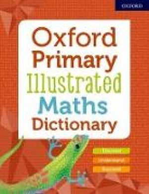 Oxford Primary Illustrated Maths Dictionary de  Collectif