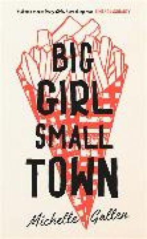 Big Girl, Small Town de  Michelle Gallen