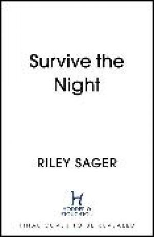 Survive the Night de  Riley Sager