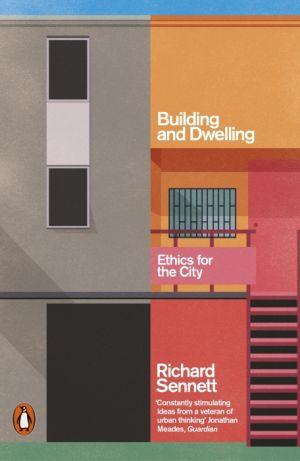 Building and Dwelling de  Richard Sennett
